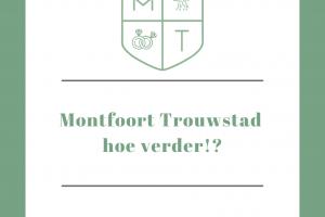 Montfoort Trouwstad hoe verder!?